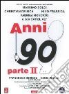 Anni 90 - Parte II dvd