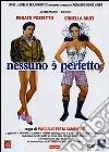 Nessuno E' Perfetto dvd