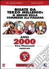 Anni 2000. Two Thousand. Vol. 1 (Cofanetto 5 DVD)