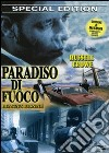 Paradiso di fuoco dvd
