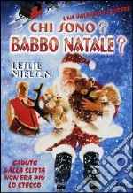 Chi Sono? Babbo Natale? film in dvd di William Dear