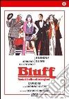 Bluff, storia di truffe e di imbroglioni dvd
