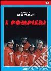I Pompieri  dvd