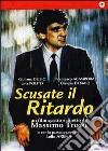 Scusate Il Ritardo dvd
