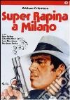 Super rapina a Milano dvd