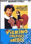 Pierino Colpisce Ancora dvd