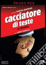 Il cacciatore di teste film in dvd di Konstantinos Costa-Gavras