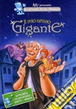 Il Mio Amico Gigante  film in dvd di Brian Cosgrove, Mark Hall