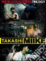 Takashi Miike Collection Box 4. The Black Society Trilogy (Cofanetto 3 DVD) film in dvd