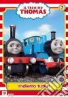 Il trenino Thomas. Vol. 7. Indietro tutta! dvd