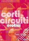 Tinto Brass Corti Circuiti Erotici (2 Dvd)