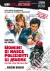 Uomini Si Nasce, Poliziotti Si Muore dvd