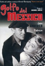 Golfo Del Messico film in dvd di Michael Curtiz