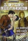 Ovest Selvaggio (L') dvd