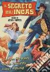 Segreto Degli Incas (Il) dvd