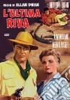 Ultima Riva (L') dvd