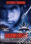 Submerged. Allarme negli abissi dvd
