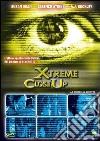 Xtreme Close Up
