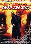 Into The Sun  dvd