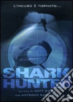 Shark Hunter film in dvd di Matt Codd