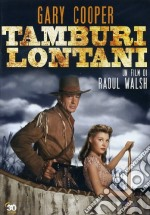 Tamburi Lontani film in dvd di Raoul Walsh