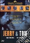 Jerry e Tom