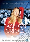 Fashion Crimes dvd
