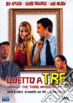 Duetto A Tre film in dvd di Jordan Brady