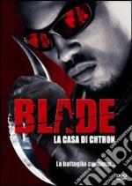 Blade. La casa di Chthon film in dvd di Peter O'Fallon
