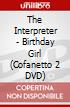 The Interpreter - Birthday Girl (Cofanetto 2 DVD)