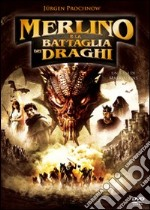 Merlino e la battaglia dei draghi film in dvd di Mark Atkins