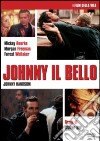 Johnny il Bello dvd