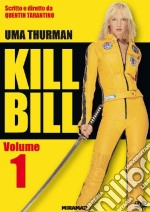 Kill Bill. Volume 1 film in dvd di Quentin Tarantino