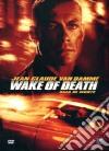 Wake Of Death - Scia Di Morte dvd
