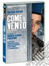 Come Il Vento dvd