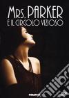 Mrs. Parker E Il Circolo Vizioso dvd