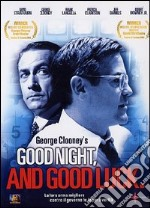 Good Night, and Good Luck film in dvd di George Clooney