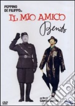 Il mio amico Benito film in dvd di Giorgio Bianchi