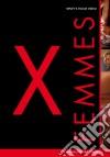 X Femmes (2 Dvd)