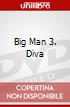Big Man 3. Diva