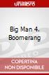 Big Man 4. Boomerang