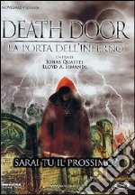 Death Door. La porta dell'inferno film in dvd di Jonas Quastel,Lloyd Simandl