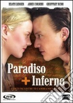 Paradiso + Inferno film in dvd di Neil Armfield