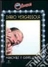 Dario Vergassola - Manovale E Gentiluomo dvd