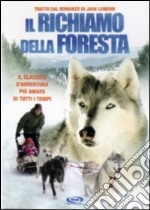 Il richiamo della foresta film in dvd di Richard Gabai