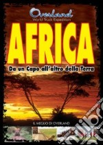 Overland. Africa. Da un capo all'altro della terra film in dvd di Overland