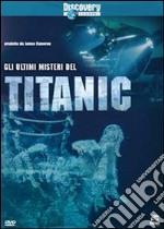 Gli Ultimi Misteri Del Titanic  film in dvd di Neil Flagg