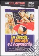 La Liceale, Il Diavolo E L'Acquasanta  film in dvd di Fernando Cicero