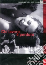 Chi lavora  perduto. In capo al mondo film in dvd di Tinto Brass