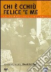 Chi E' Cchiu' Felice 'E Me dvd